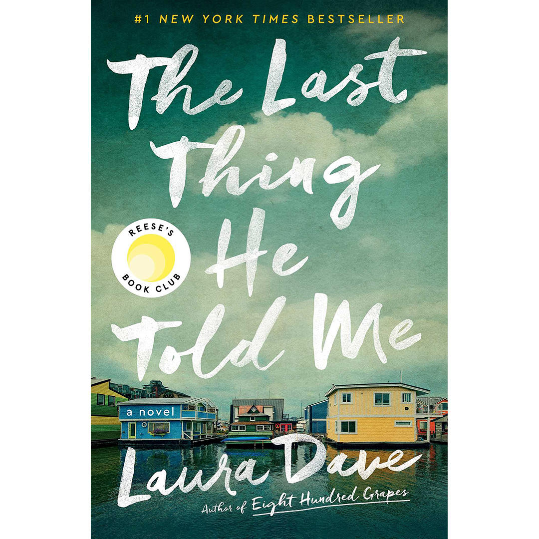 """""""The Last Thing He Told Me: A Novel"""""""